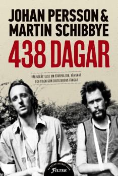 Boken 438 dagar av Johan och Martin.